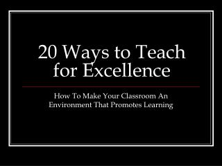 20 Ways to Teach for Excellence