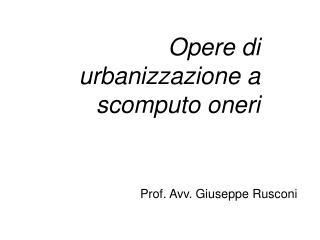 Opere di urbanizzazione a scomputo oneri