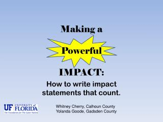 Making a Powerful  IMPACT: