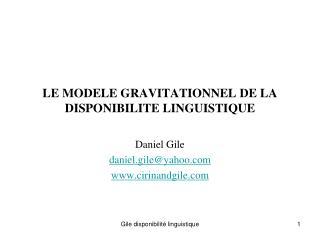 LE MODELE GRAVITATIONNEL DE LA DISPONIBILITE LINGUISTIQUE