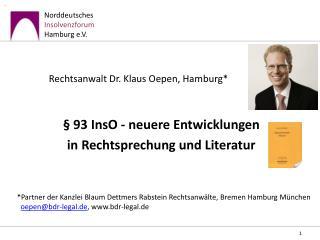 Rechtsanwalt Dr. Klaus Oepen, Hamburg*