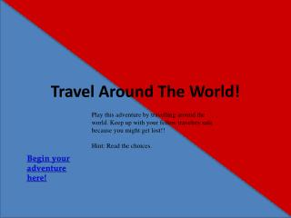 Travel Around The World!