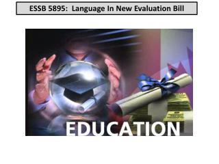 ESSB 5895:  Language  In New  Evaluation Bill