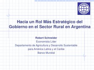 Hacia un Rol Más Estratégico del Gobierno en el Sector Rural en Argentina