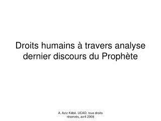 Droits humains à travers analyse dernier discours du Prophète