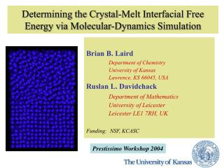 Determining the Crystal-Melt Interfacial Free Energy via Molecular-Dynamics Simulation