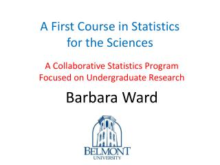 A First Course in Statistics  for the Sciences