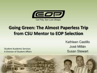 Going Green: The Almost Paperless Trip from CSU Mentor to EOP Selection
