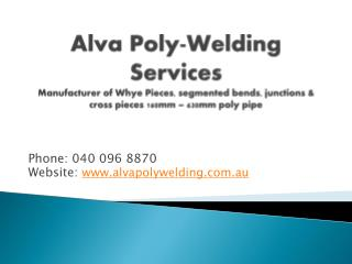 Phone: 040 096 8870 Website :  alvapolywelding.au