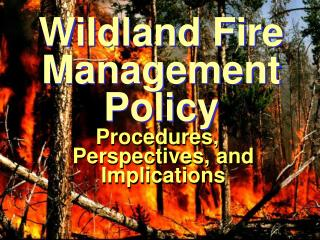 Wildland Fire Management Policy