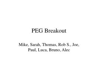 PEG Breakout