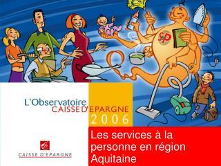 Les services à la personne en région Aquitaine