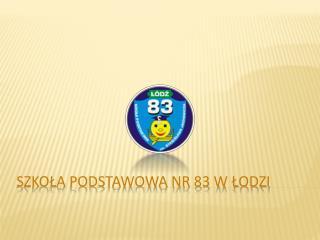 Szkoła podstawowa nr 83 w Łodzi