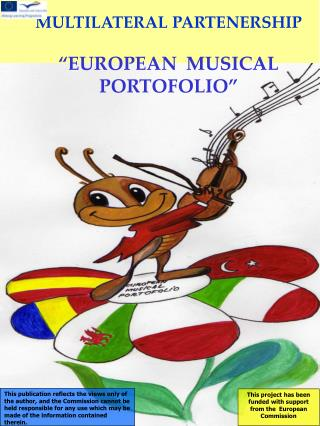 """MULTILATERAL PARTENERSHIP """"EUROPEAN  MUSICAL  PORTOFOLIO"""""""