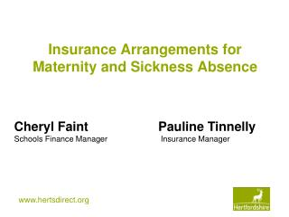 Insurance Arrangements for Maternity and Sickness Absence