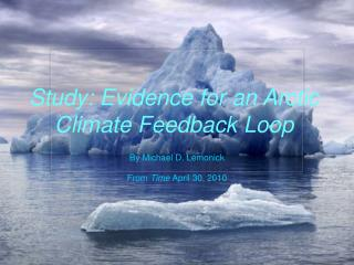 Study: Evidence for an Arctic Climate Feedback  Loop