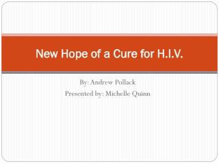 New Hope of a Cure for H.I.V.