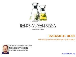 Essensielle oljer valeriana