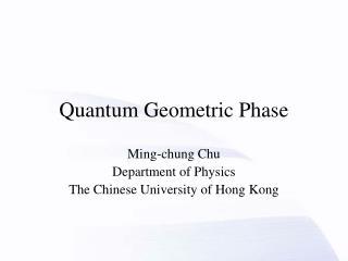 Quantum Geometric Phase