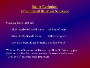 Stellar Evolution: Evolution off the Main Sequence