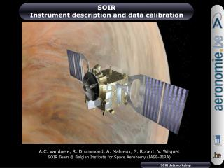 SOIR Instrument description and data calibration