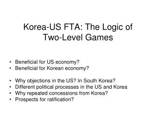 Korea-US FTA: The Logic of  Two-Level Games