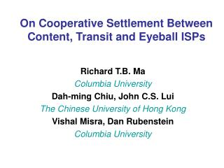 On Cooperative Settlement Between Content, Transit and Eyeball ISPs