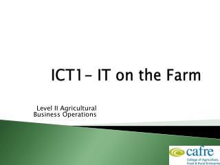 ICT1- IT on the Farm