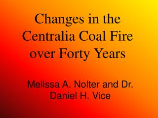 Changes in the Centralia Coal Fire over Forty Years