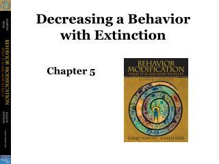 Decreasing a Behavior with Extinction