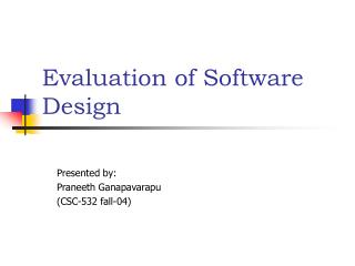 Evaluation of Software Design