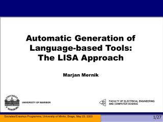 Automatic Generation of Language-based Tools:  The LISA Approach  Marjan Mernik