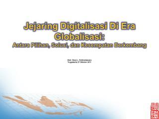 Oleh: Ren� L. Pattiradjawane Yogyakarta 27 Oktober 2011