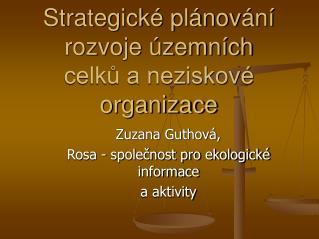 Strategické plánování rozvoje územních celků a neziskové organizace