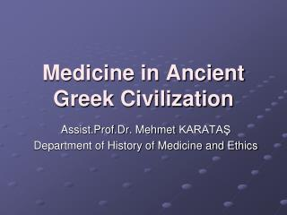 Medicine in Ancient Greek Civilization