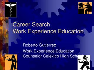 Career Search Work Experience Education