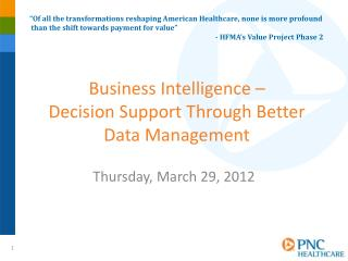 Business Intelligence –  Decision Support Through Better Data Management
