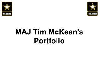 MAJ Tim McKean's Portfolio