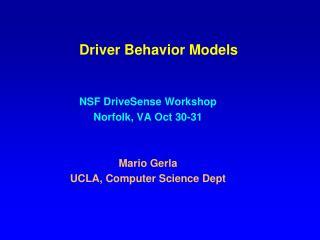 Driver Behavior Models