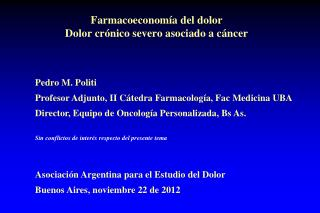 Farmacoeconom�a del dolor Dolor cr�nico severo asociado a c�ncer