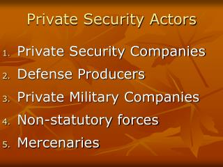 Private Security Actors