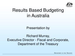 Results Based Budgeting  in Australia