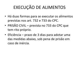 EXECU  O DE ALIMENTOS