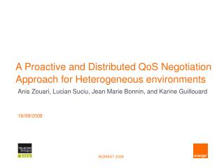 A Proactive and Distributed QoS Negotiation Approach for Heterogeneous environments