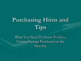 Purchasing Hints and Tips