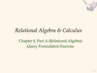 Relational Algebra  Calculus