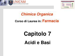 Capitolo 7 Acidi e Basi