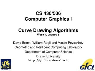 CS 430/536 Computer Graphics I Curve Drawing Algorithms Week 4, Lecture 8