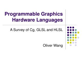 Programmable Graphics Hardware Languages