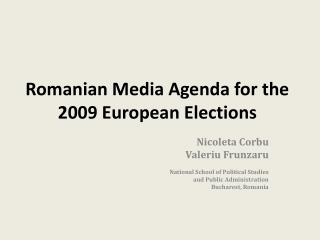 Romanian Media Agenda for the 2009 European Elections